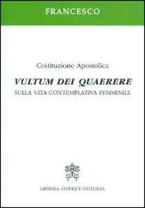 Vultum Dei quaerere. Sulla vita contemplativa femminile