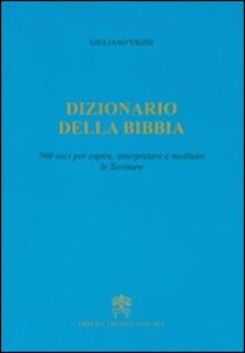 Premioquesti.it Dizionario della Bibbia. 500 voci per capire, interpretare e meditare le scritture Image