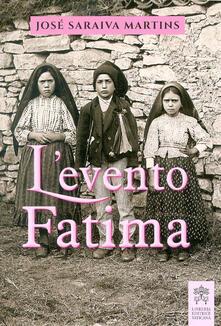 L' evento Fatima - José Saraiva Martins - copertina