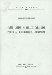 Carte latine di abbazie calabresi provenienti dall'Archivio Aldobrandini