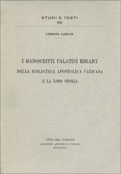 I manoscritti palatini ebraici della Biblioteca Apostolica Vaticana e la loro storia
