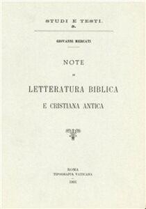 Libro Note di letteratura biblica e cristiana antica Giovanni Mercati