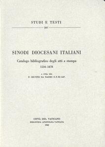 Libro Sinodi diocesani italiani. Catalogo bibliografico degli atti a stampa (1534-1878) Silvino da Nadro