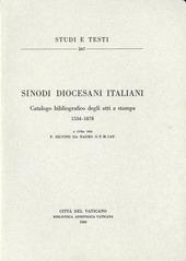 Sinodi diocesani italiani. Catalogo bibliografico degli atti a stampa (1534-1878)