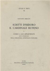 Libro Scritti d'Isidoro il cardinale Ruteno e codici a lui appartenuti che si conservano nella Biblioteca Apostolica Vaticana Isidoro di Kiev