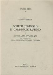 Scritti d'Isidoro il cardinale Ruteno e codici a lui appartenuti che si conservano nella Biblioteca Apostolica Vaticana