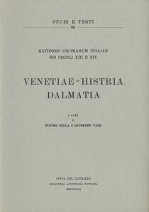 Libro Rationes decimarum Italiae nei secoli XIII e XIV. Venetiae-Histria-Dalmatia
