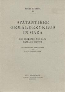 Libro Spätäntiker Gemäldezyklus in Gaza, des Prokopios von Gaza Ecfrasis Eiconos Paul Friedländer