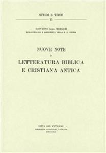 Libro Nuove note di letteratura biblica e cristiana antica Giovanni Mercati