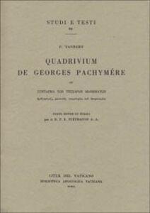 Libro Quadrivium de Georges Pachymère Paul Tannery