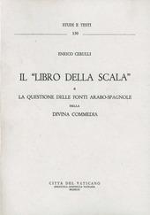 Il libro della scala e la questione delle fonti arabo-spagnole della «Divina Commedia»