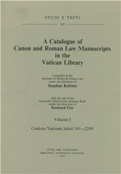 Catalogue of canon and roman law manuscrits in the Vatican Library (A). Vol. 1: Codices vaticani latini 541-2299.