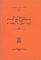 Constitutiones Concilii quarti Lateranensi una cum Commentariis glossatorum