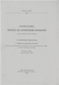 Libro Intavulare. Tavole di canzonieri romanzi Maria Careri , Antonella Lombardi