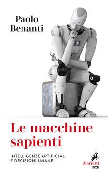 Capturtokyoedition.it Le macchine sapienti. Intelligenze artificiali e decisioni umane Image