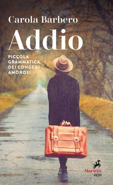 Nicocaradonna.it Addio. Piccola grammatica dei congedi amorosi Image