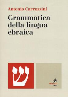 Fondazionesergioperlamusica.it Grammatica della lingua ebraica. Ediz. bilingue Image