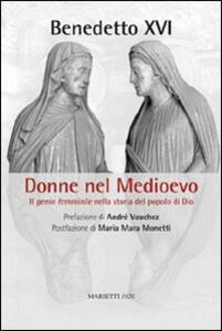 Donne nel Medioevo. Il genio femminile nella storia del popolo di Dio