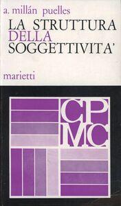 Libro La struttura della soggettività A. Millan Puelles