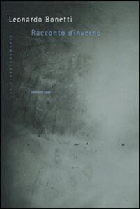 Libro Racconto d'inverno Leonardo Bonetti