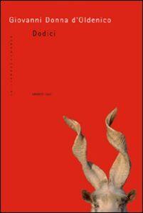 Libro Dodici Giovanni Donna D'Oldenico