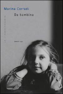 Libro Da bambina Marina Corradi