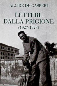 Libro Lettere dalla prigione Alcide De Gasperi