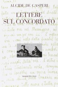Libro Lettere sul concordato Alcide De Gasperi