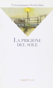 Libro La prigione del sole Cristanziano Serricchio