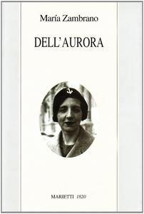 Libro Dell'aurora María Zambrano
