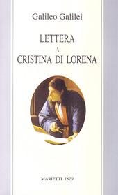 Lettera a Cristina di Lorena. Sull'uso della Bibbia nelle argomentazioni scientifiche