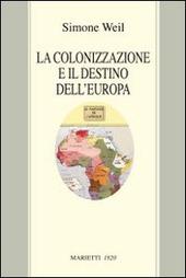 La colonizzazione e il destino dell'Europa