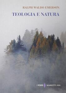 Foto Cover di Teologia e natura, Libro di Ralph W. Emerson, edito da Marietti