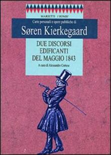 Due discorsi edificanti del maggio 1843 - Søren Kierkegaard - copertina