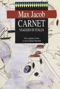 Libro Carnet. Viaggio in Italia. Testo originale a fronte Max Jacob