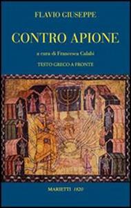 Libro Contro Apione. Testo greco a fronte Giuseppe Flavio