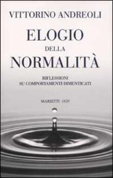Antondemarirreguera.es Elogio della normalità. Riflessioni su comportamenti dimenticati Image