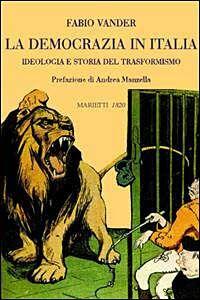 Foto Cover di La democrazia in Italia, Libro di Fabio Vander, edito da Marietti