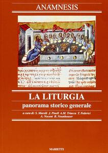 Foto Cover di Anamnesis. Vol. 2: La liturgia, panorama storico generale., Libro di  edito da Marietti