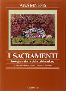 Foto Cover di Anamnesis. Vol. 3\1: I sacramenti., Libro di  edito da Marietti
