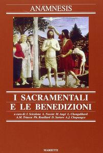Foto Cover di Anamnesis. Vol. 7: I sacramentali e le benedizioni., Libro di  edito da Marietti
