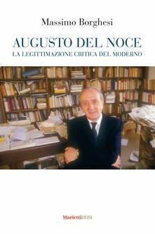Augusto Del Noce. La legittimazione critica del moderno.pdf