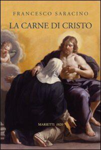 Libro La carne di Cristo Francesco Saracino