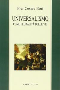 Universalismo come pluralità delle vie