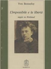 L' impossibile e la libertà. Saggio su Rimbaud