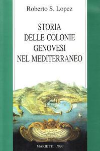 Storia delle colonie genovesi nel Mediterraneo