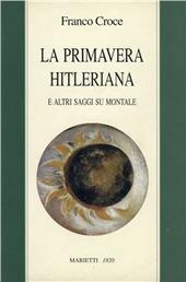 La primavera hitleriana e altri saggi su Montale