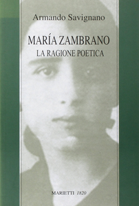 Libro Maria Zambrano. La ragione poetica Armando Savignano