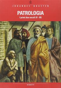 Foto Cover di Patrologia. I primi due secoli (II-III), Libro di Johannes Quasten, edito da Marietti