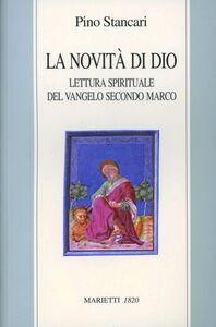 Libro La novità di Dio Pino Stancari